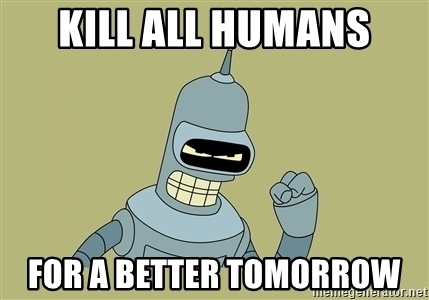 kill-all-humans-for-a-better-tomorrow.jpg